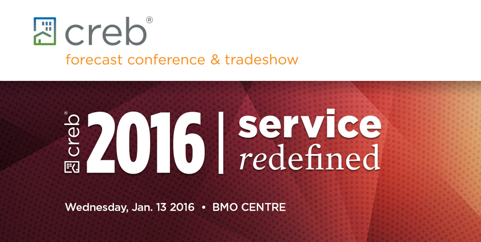 CREB 2016 service redefined - Wednesday, Jan 13, 2016 - BMO Centre